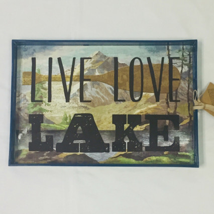 """Live, Love, Lake"" Serving Tray"
