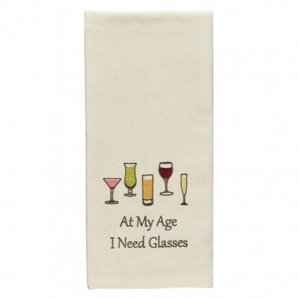 At My Age ... Need Glasses Dishtowel