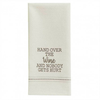 Hand Over The Wine Dishtowel