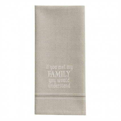 If You Met My Family Dishtowel