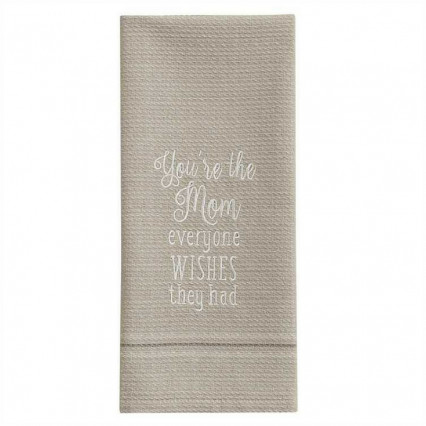 You're The Mom Dishtowel