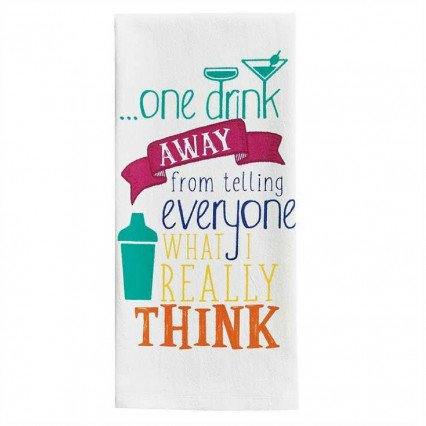 One Drink Away Dishtowel