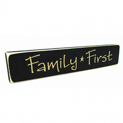 Family First Wooden Shelf Sign