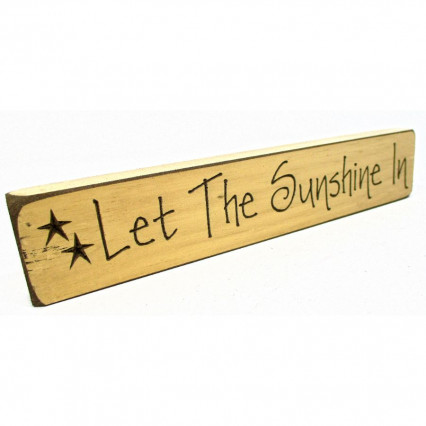 Let the Sunshine In Wooden Shelf Sign