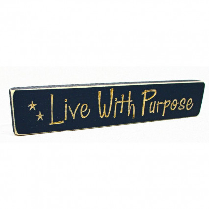Live with Purpose Wooden Shelf Sign