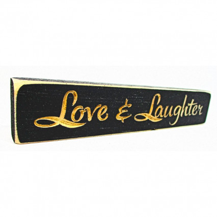 Love & Laughter Wooden Shelf Sign
