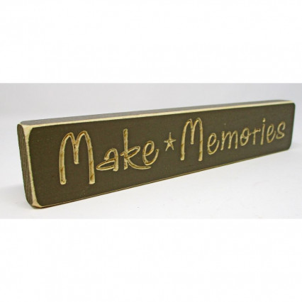 Make Memories Wooden Shelf Sign