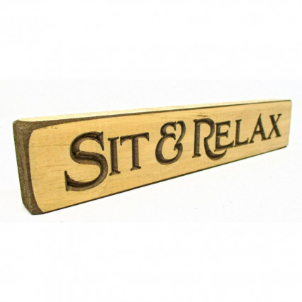 Sit & Relax Wooden Shelf Sign