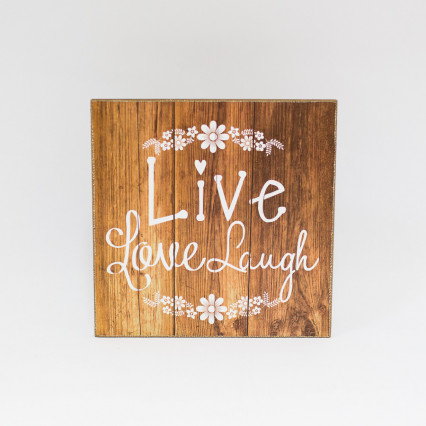 Live, Love, Laugh Sign