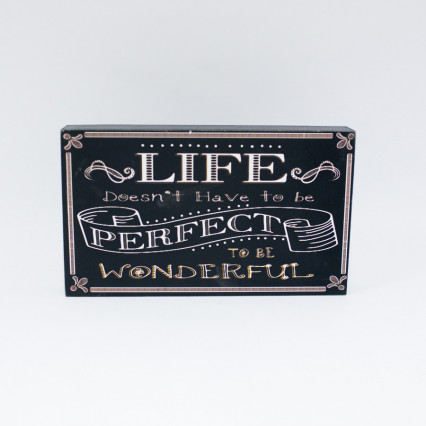 Life Perfect Sign