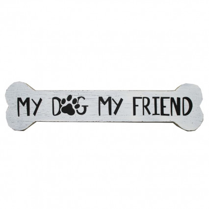 My Dog My Friend Wooden Hanging Sign
