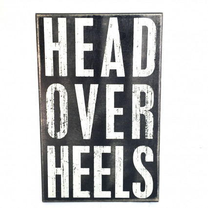 14 x 9 Head Over Heels Box Sign