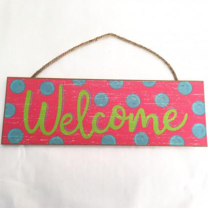 Pink Welcome Sign