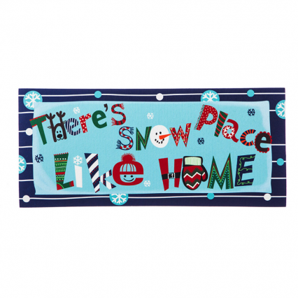 Evergreen There's Snow Place Like Home Insert, 10 x 22 inches