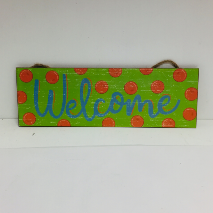 Welcome Sign - Assorted Colors