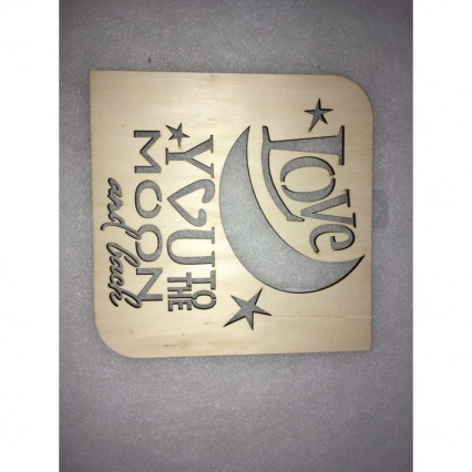 "Wooden ""Love You to the Moon"""