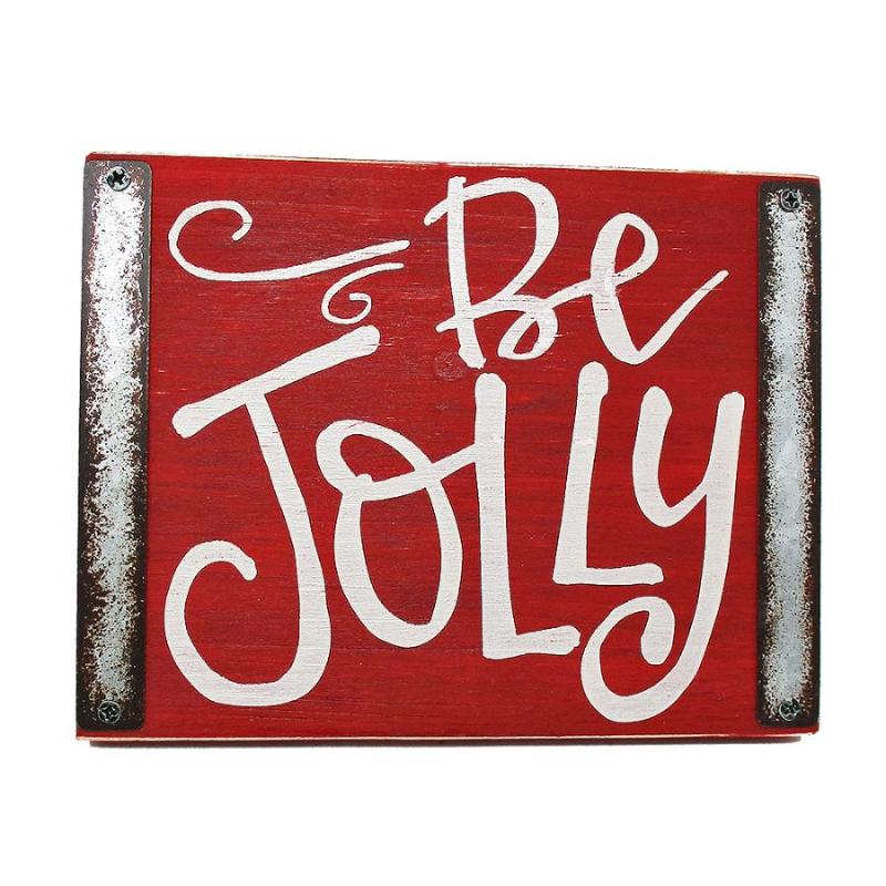 Be Jolly Wooden Hanging Metal Accent Sign