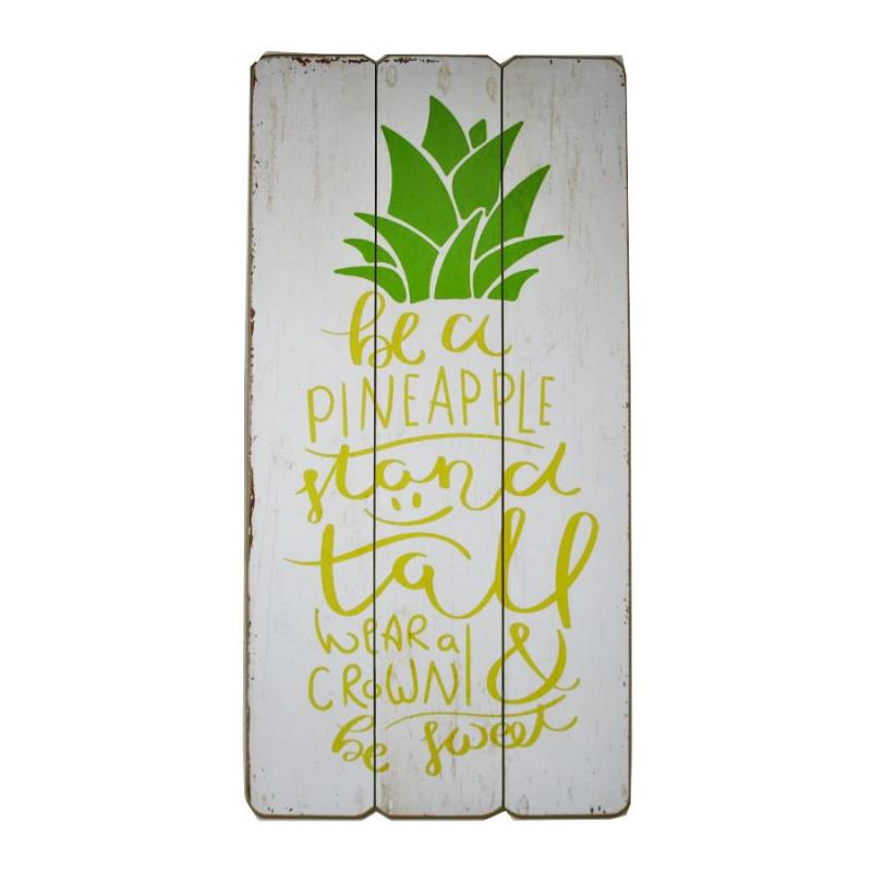 Be a Pineapple Wooden Hanging Sign