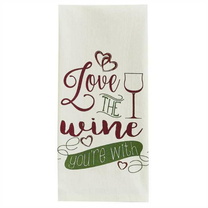Love The Wine Your With Dishtowel